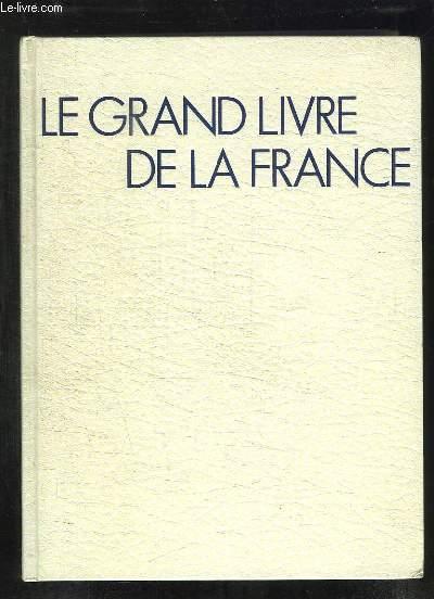 LE GRAND LIVRE DE LA FRANCE.