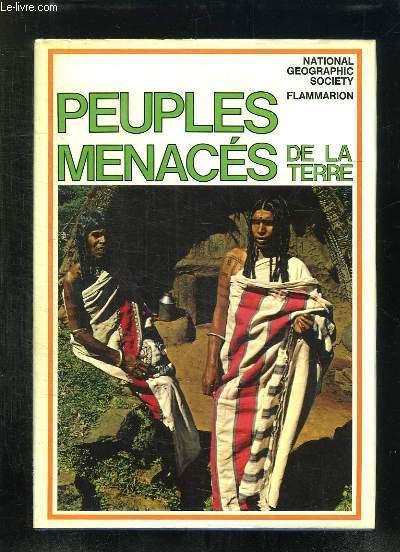 PEUPLES MENACES DE LA TERRE.