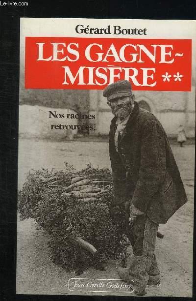 LES GAGNE MISERE. VOLUME 2.