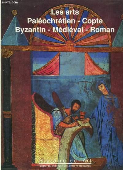 HISTOIRE DE L ART TOME 3. LA GRANDE AVENTURE DES TRESORS DU MONDE. LES ARTS , PALEOCHRETIEN, COPTE, BYSANTIN, MEDIEVAL, ROMAN.