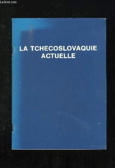 LA TCHECOSLOVAQUIE ACTUELLE.