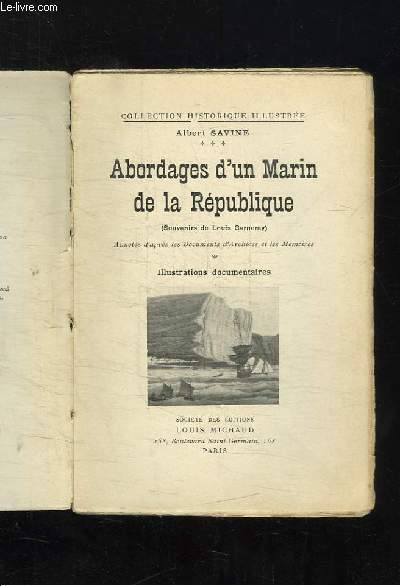 ABORDAGES D UN MARIN DE LA REPUBLIQUE. SOUVENIRS DE LOUIS GARNERAY.