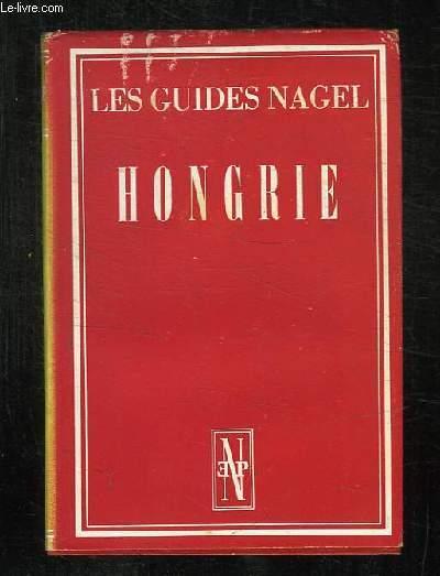 LES GUIDES NAGEL. HONGRIE.