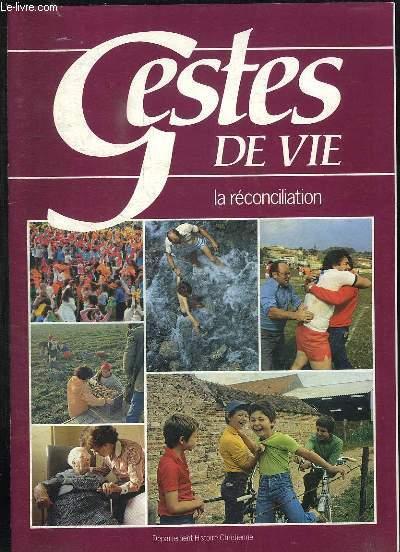 GESTES DE LA VIE RECONCILIATION.