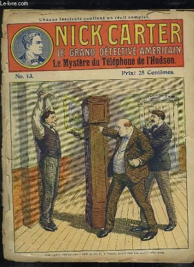 NICK CARTER LE GRAND DETECTIVE AMERICAIN N° 13 LE MYSTERE DU TELEPHONE DE L HUDSON.