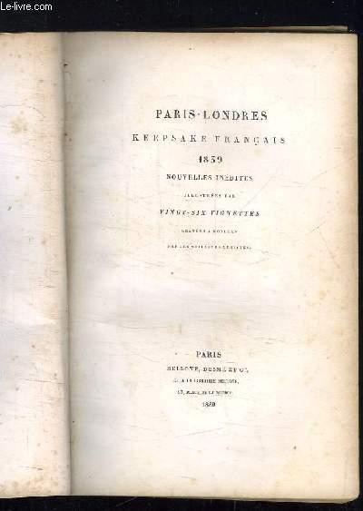 PARIS LONDRES KEEPSAKE FRANCAIS 1839 NOUVELLE INEDITES.