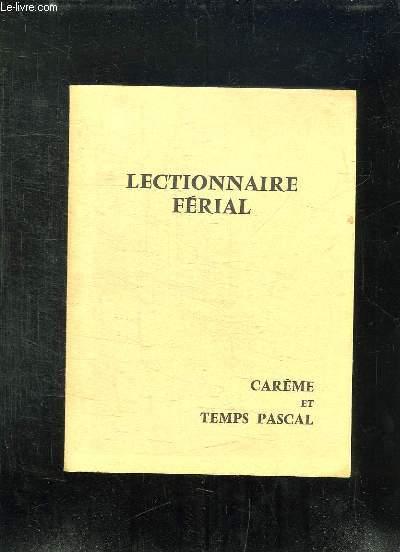 LECTIONNAIRE FERIAL CAREME TEMPS PASCAL.