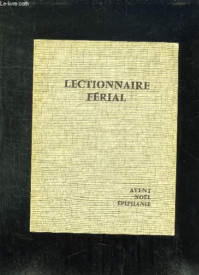 LECTIONNAIRE FERIAL AVENT NOEL EPIPHANIE.