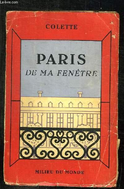 PARIS DE MA FENETRE.