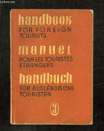 MANUEL POUR LES TOURISTES ETRANGERS.
