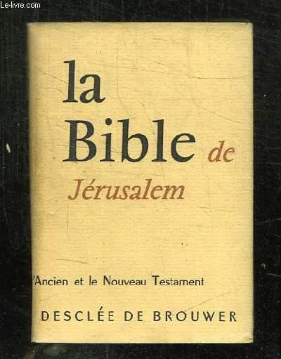 LA SAINTE BIBLE.