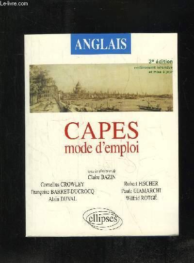 CAPES MODE D EMPLOI. ANGLAIS.