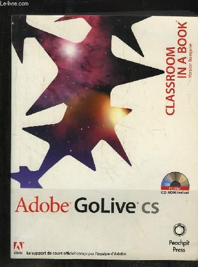 CLASSROOM IN A BOOK. ADOBE GOLIVE CS.