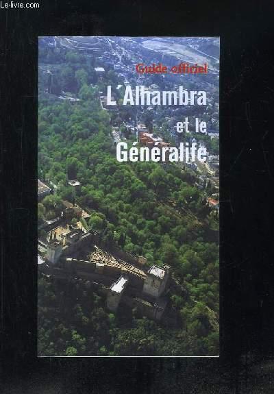 GUIDE OFFICIEL . L ALHAMBRA ET LE GENERALIFE.