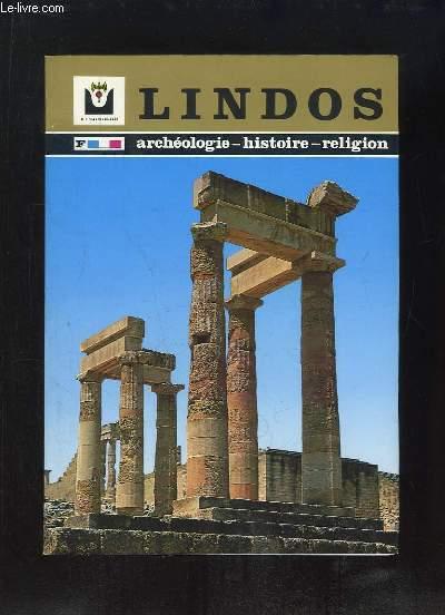 LINDOS. ARCHEOLOGIE, HISTOIRE, RELIGION, GUIDE TOURISTIQUE ET RECONSTITUTION DE L ACROPOLE.