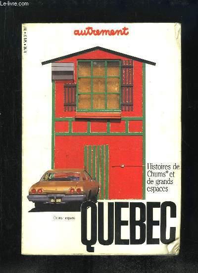 AUTREMENT N° 60 MAI 1984. SOMMAIRE: HISTOIRE DE CHUMS ET DE GRANDS ESPACES. QUEBEC, LE CREPUSCULE DES PIONNIERS, FRACTURES, UN CERTAIN ART DE VIVRE...