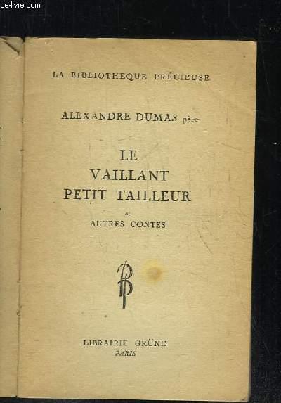 LE VAILLANT PETIT TAILLEUR ET AUTRES CONTES.