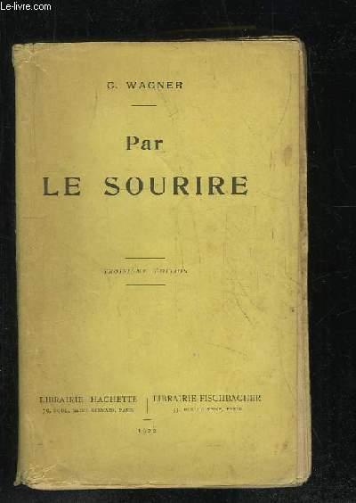 PAR LE SOURIRE. 3em EDITION.