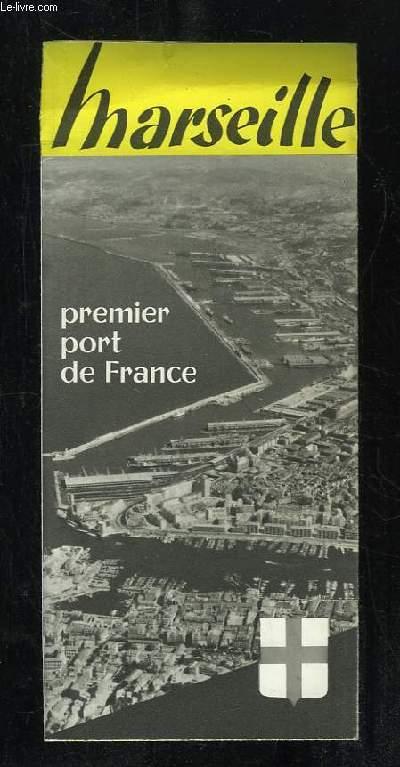 PLAQUETTE DEPLIANTE. MARSEILLE PREMIER PORT DE FRANCE.