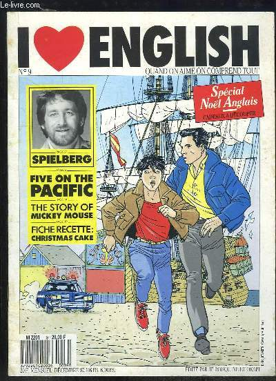 I LOVE ENGLISH N° 9 DECEMBRE 1987. TEXTE EN ANGLAIS. SPIELBERG, THE STORY OF MICKEY MOUSE, FICHE RECETTE CHRITMAS CAKE...