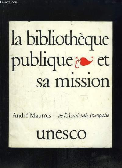 LA BIBLIOTHEQUE PUBLIQUE ET SA MISSION.