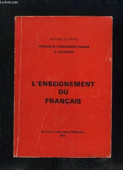 L ENSEIGNEMENT DU FRANCAIS.