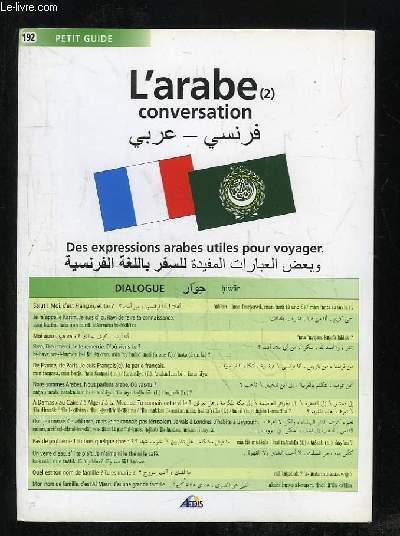 PLAQUETTE . L ARABE CONVERSATION DES EXPRESSIONS ARABES UTILES POUR VOYAGEUR.