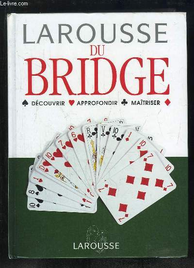 LAROUSSE DU BRIDGE.