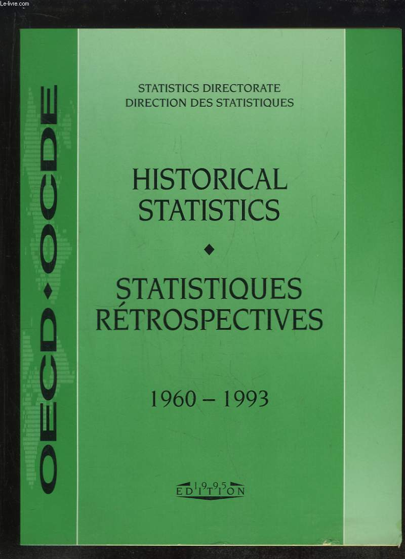 HISTORICAL STATISTICS STATISTIQUES RETROSPECTIVES 1960 - 1993.