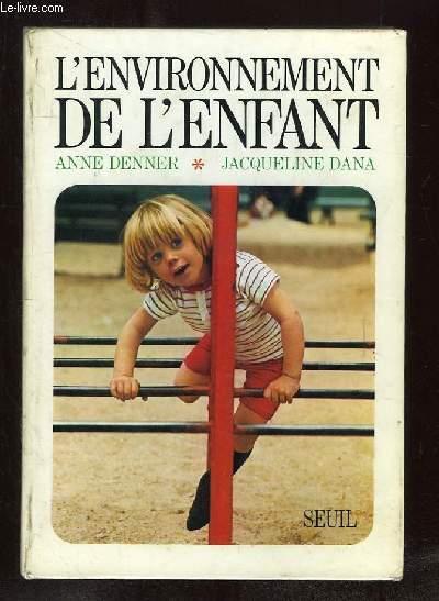 L ENVIRONNEMENT DE LENFANT.