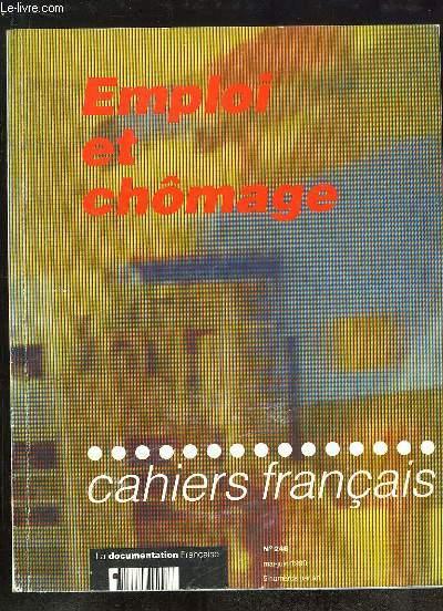 CAHIERS FRANCAIS N° 246 MAI JUIN 1990. EMPLOI ET CHOMAGE. SOMMAIRE: L EVOLUTION DU CHOMAGE DANS LES PAYS INDUSTRIALISES, LE MARCHE DU TRAVAIL DANS LES ANNEES 80, LES CARACTERISTIQUES DU CHOMAGE CONTEMPORAIN...