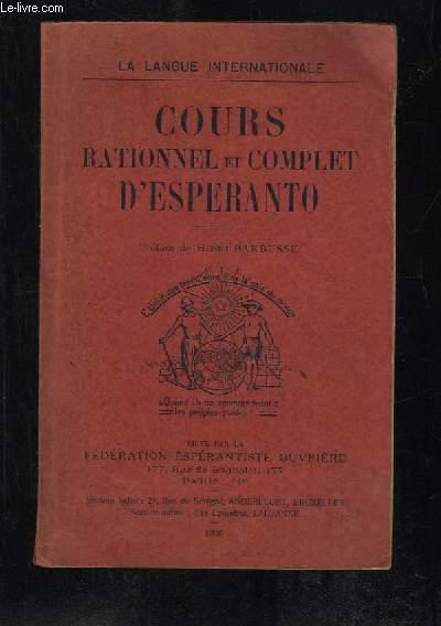 COURS RATIONNEL ET COMPLET D ESPERANTO. 2em EDITION REVUE ET CORRIGEE.