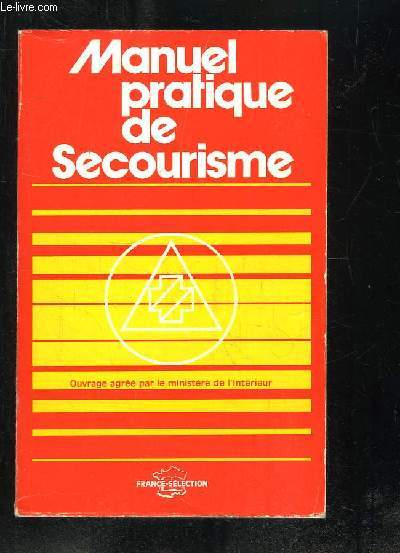 MANUEL PRATIQUE DE SECOURISME.
