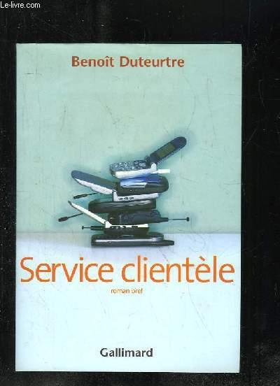 SERVICE CLIENTELE.
