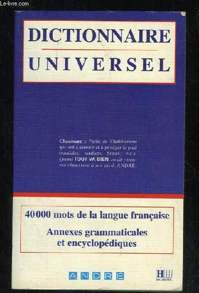 DICTIONNAIRE UNIVERSEL. 40 000 MOTS DE LA LANGUE FRANCAISE.