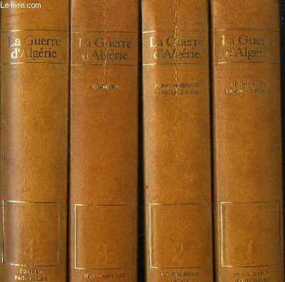 4 TOMES. LA GUERRE D ALGERIE.