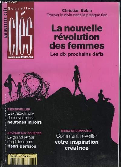 NOUVELLES CLES N° 59 SEPTEMBRE OCTOBRE NOVEMBRE 2008. SOMMAIRE: LA NOUVELLE REVOLUTION DES FEMMES. LES DIX PROCHAINS DEFIS, COMMENT REVEILLER VOTRE INSPIRATION CREATRICE, L ESTRAODINAIRE DECOUVERTE DES NEURONES MIROIRS, LE GRAND RETOUR DU PHILOSPHE....