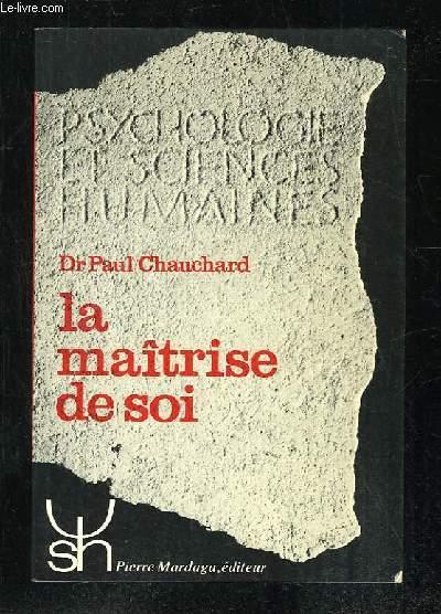 LA MAITRISE DE SOI.