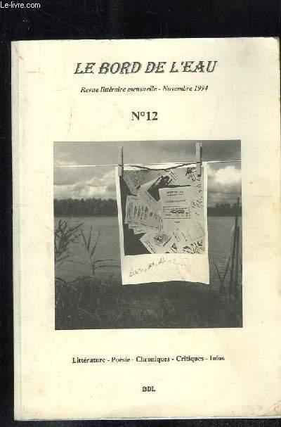 LE BORD DE L EAU N° 12. LITTERATURE, POESIE, CHRONIQUES, CRITIQUES, INFOS.