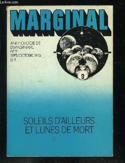 MARGINAL N° 9 SETEMBRE OCTOBRE 1975. SOLEILS D AILLEURS ET LUNES DE MORT.