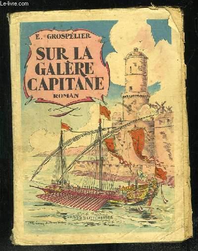 SUR LA GALERE CAPITAINE.