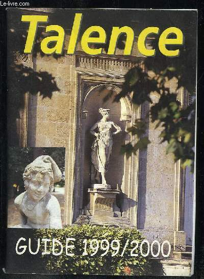 TALENCE GUIDE 1999 - 2000.