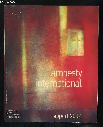 AMNESTY INTERNATIONAL RAPPORT 2002.