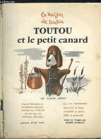 TOUTOU ET LE PETIT CANARD.