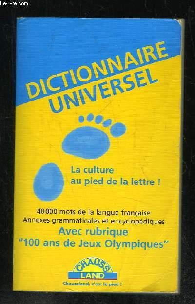 DICTIONNAIRE UNIVERSEL.