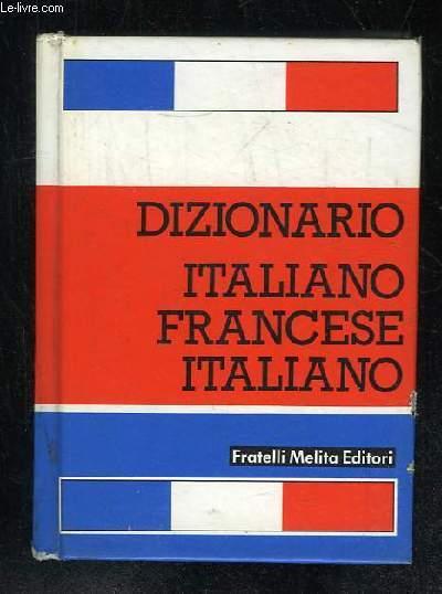 DIZIONARIO ITALIANO FRANCESE FRANCESE ITALIANO.