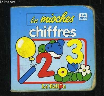 LES MIOCHES CHIFFRES 1 - 4 ANS.