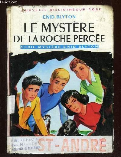 LE MYSTERE DE LA ROCHE PERCEE.
