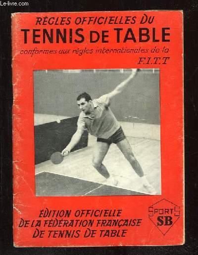 REGLES OFFICIELLES DU TENNIS DE TABLE.