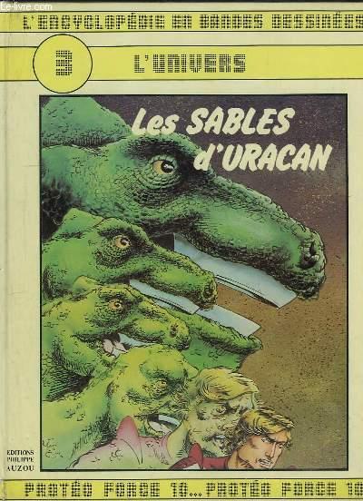 L ENCYCLOPEDIE EN BANDES DESSINEES N° 3. L UNIVERS. LES SABLES D URACAN.
